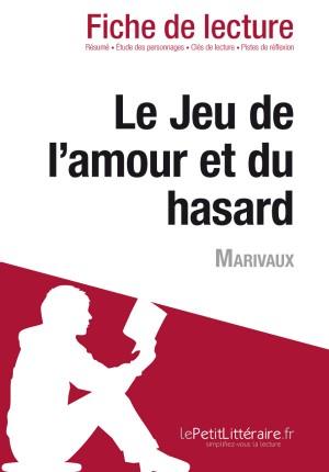 Le Jeu de l'amour et du hasard de Marivaux (Fiche de lecture) by lePetitLittéraire.fr from Vearsa in General Novel category