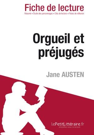 Orgueil et Préjugés de Jane Austen (Fiche de lecture) by lePetitLittéraire.fr from Vearsa in General Novel category