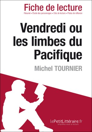 Vendredi ou les Limbes du Pacifique de Michel Tournier (Fiche de lecture) by Daphné de Thier from Vearsa in General Novel category