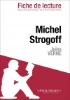 Michel Strogoff de Jules Verne (Fiche de lecture) by lePetitLittéraire.fr from  in  category