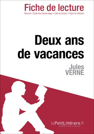 Deux ans de vacances de Jules Verne (Fiche de lecture) by lePetitLittéraire.fr from Vearsa in General Novel category