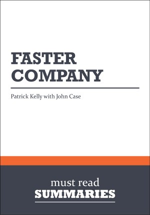 Summary: Faster Company by BusinessNews Publishing from Vearsa in Finance & Investments category