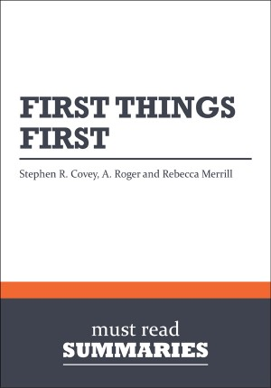 Summary: First Things First by BusinessNews Publishing from Vearsa in Finance & Investments category