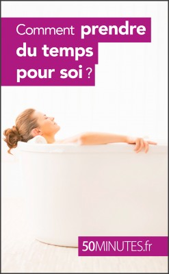 Comment prendre du temps pour soi ? by 50 minutes from Vearsa in Motivation category