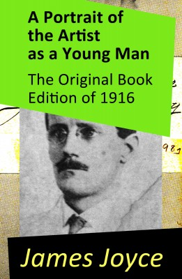 A Portrait of the Artist as a Young Man - The Original Book Edition of 1916 by James Joyce from Vearsa in Language & Dictionary category
