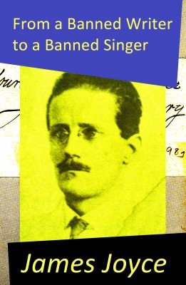From a Banned Writer to a Banned Singer (An 'Essay' by James Joyce) by James Joyce from Vearsa in Language & Dictionary category