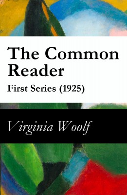 The Common Reader - First Series (1925) by Virginia Woolf from Vearsa in Language & Dictionary category