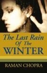 The Last Rain Of The Winter: A Novel
