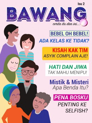BAWANG Isu 2 by Geng Bawang from Xentral Methods Sdn Bhd in Magazine category