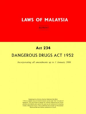 Act 234 DANGEROUS DRUGS ACT 1952 by Xentral Methods from Xentral Methods Sdn Bhd in Law category