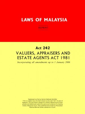 Act 242 VALUERS, APPRAISERS AND ESTATE AGENTS ACT 1981 by Xentral Methods from Xentral Methods Sdn Bhd in Law category
