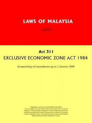 Act 311 : EXCLUSIVE ECONOMIC ZONE ACT 1984