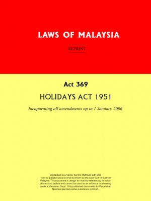 Act 369 : HOLIDAYS ACT 1951