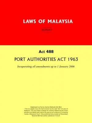 Act 488 : PORT AUTHORITIES ACT 1963