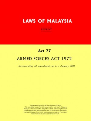 Act 77 ARMED FORCES ACT 1972 by Xentral Methods from Xentral Methods Sdn Bhd in Law category