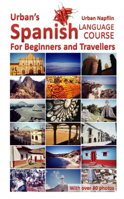 Urban's Spanish Language Course for Beginners and Travellers by Urban Napflin from XinXii - GD Publishing Ltd. & Co. KG in General Novel category