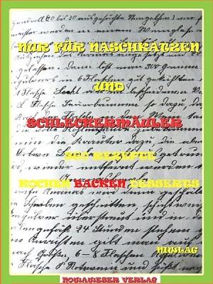 NUR FÜR NASCHKATZEN UND SCHLECKERMÄULER by NIWLAG from XinXii - GD Publishing Ltd. & Co. KG in Recipe & Cooking category