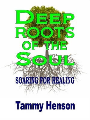 Deep Roots of the Soul by Tammy Henson from XinXii - GD Publishing Ltd. & Co. KG in Religion category