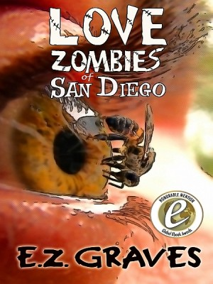 Love Zombies of San Diego by E. Z. Graves from XinXii - GD Publishing Ltd. & Co. KG in General Novel category