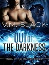 Out of the Darkness: Taken by the Panther 1 by V. M. Black from  in  category
