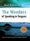 The Wonders of Speaking in Tongues - text
