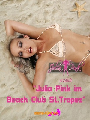 Julia Pink im Beach Club St.Tropez by Julia Pink from XinXii - GD Publishing Ltd. & Co. KG in Autobiography,Biography & Memoirs category