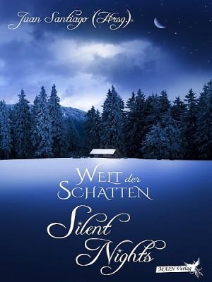 Welt der Schatten: Silent Nights by Juan Santiago from XinXii - GD Publishing Ltd. & Co. KG in General Novel category