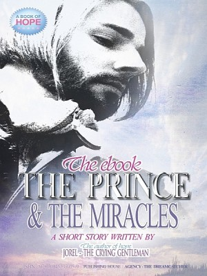 The Prince and the Miracle by Jorel the Crying Gentleman from XinXii - GD Publishing Ltd. & Co. KG in General Novel category