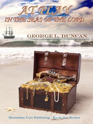 At Play in the Seas of the Lord by George L. Duncan from XinXii - GD Publishing Ltd. & Co. KG in General Novel category