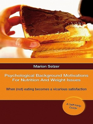 Psychological Background Motivations For Weight Issues by Marion Selzer from XinXii - GD Publishing Ltd. & Co. KG in Family & Health category