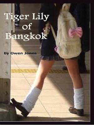 Tiger Lily of Bangkok by Owen Jones from XinXii - GD Publishing Ltd. & Co. KG in General Novel category