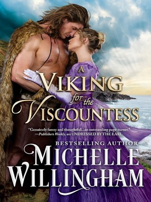 A Viking for the Viscountess by Michelle Willingham from XinXii - GD Publishing Ltd. & Co. KG in Romance category