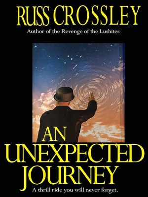 An Unexpected Journey by Russ Crossley from XinXii - GD Publishing Ltd. & Co. KG in General Novel category