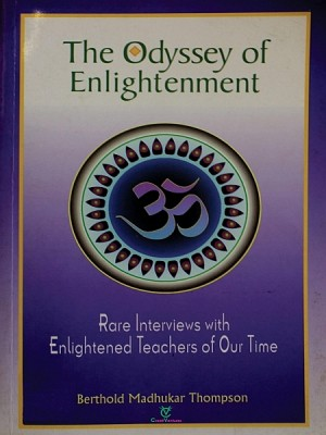 The Odyssey of Enlightenment by Berthold Madhukar Thompson from XinXii - GD Publishing Ltd. & Co. KG in Religion category